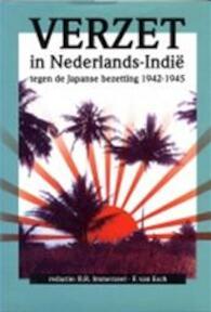Verzet in Nederlands-Indië tegen de Japanse bezetting 1942-1945 - B.R. Immerzeel (ISBN 9789012068475)
