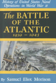 The Battle of the Atlantic - Samuel Eliot Morison (ISBN 9780785813026)