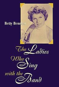 The Ladies who Sing with the Band - Betty Bennett (ISBN 9780810837140)