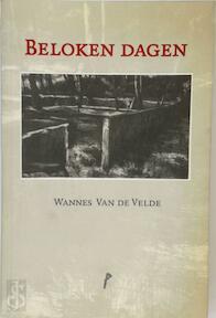 Beloken dagen - Wannes van de Velde (ISBN 9789077757383)