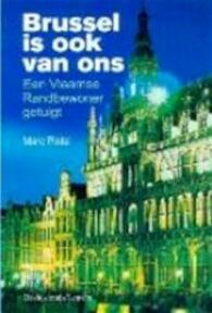 Brussel is ook van ons - Marc Platel (ISBN 9789058264923)