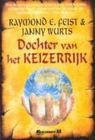 Dochter van het keizerrijk - Raymond E. Feist, Janny Wurts, Richard Heufkens (ISBN 9789029057455)