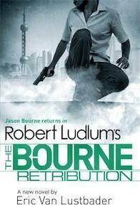 The Bourne Retribution - Robert Ludlum (ISBN 9781409149255)