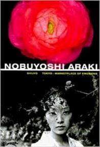 Nobuyoshi Araki: Shijyo Tokyo - Marketplace of Emotions - Nobuyoshi Araki (ISBN 9783908161219)