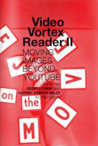 Video Vortex Reader II - (ISBN 9789078146124)