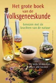 Het grote boek van de volksgeneeskunde - B. A. FROHN Cavelius (ISBN 9789044711363)