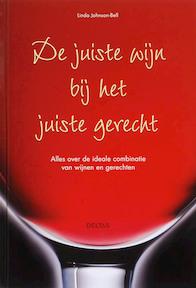 De juiste wijn bij het juiste gerecht - Linda Johnson-Bell (ISBN 9789044717518)