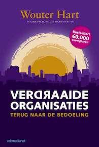 Verdraaide organisaties - Wouter Hart (ISBN 9789013105735)
