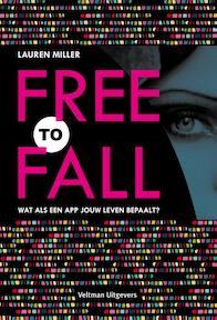Free to fall - Lauren Miller (ISBN 9789048311668)