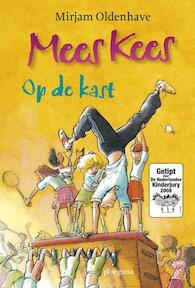 Mees Kees op de kast - Mirjam Oldenhave (ISBN 9789021665054)