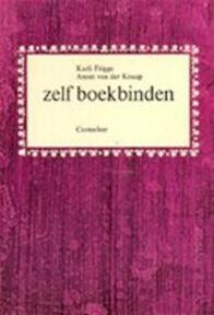 Zelf boekbinden - Karli Frigge, Annet van der Knaap (ISBN 9789021313122)