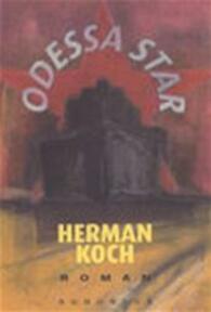 Odessa Star - Herman Koch (ISBN 9789045703213)