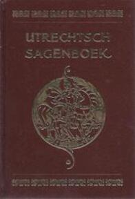 Utrechtsch sagenboek - Jacques Rudolph Willem Sinninghe (ISBN 9789003912602)