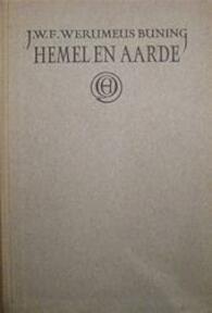 Hemel en aarde - J.W.F. Werumeus Buning
