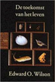 De toekomst van het leven - Edward O Wilson (ISBN 9789058473776)