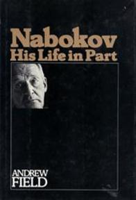 Nabokov, his life in part - Andrew Field (ISBN 9780140047844)