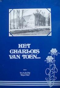 """""""Het Charlois van toen"""" - Jan van Den Berg, Anton Bruinzeel, Dingena Mout"""