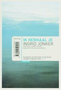 Ik herhaal je - Ingrid Jonker (ISBN 9789057590900)