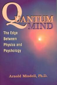 Quantum Mind - Arnold Mindell (ISBN 9781887078641)