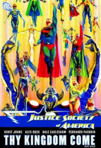 Justice Society of America: Thy Kingdom Come - Geoff Johns, Alex Ross, Dale Eaglesham, Fernando Pasarin (ISBN 9781401221669)