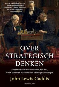 Over strategisch denken - John Lewis Gaddis (ISBN 9789048843954)