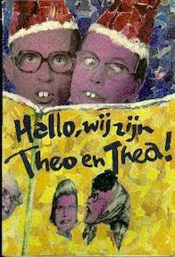Hallo, wij zijn Theo en Thea! - Erwin Olaf, Marten Jongema (ISBN 9789061693130)