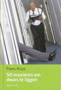 50 manieren om dwars te liggen - F. Krips (ISBN 9789027479372)