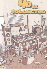 40 Oz. Collected - Jim Mahfood (ISBN 9781582403298)