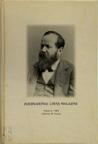international Chess Magazine Volume II 118 - W. Steinitz. (ISBN 8071891967)