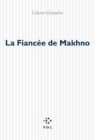 La Fiancée de Makhno - L. Giraudon (ISBN 9782867449970)