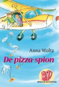 De pizza-spion - A. Woltz (ISBN 9789025855260)