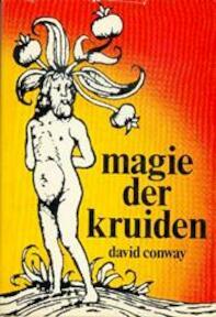 Magie der kruiden - D. Conway, Anne Biegel (ISBN 9789025702397)