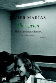 Aller zielen - Javier Marías (ISBN 9789029088893)