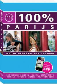 100% stedengids : 100% Parijs - Maaike Van Steekelenburg (ISBN 9789057676437)