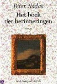 Het boek der herinneringen - Péter Nádas (ISBN 9789060129579)