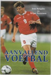 Aanvallend voetbal - J. Bangsbo, B. Peitersen (ISBN 9789053220610)
