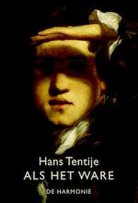 Als het ware - H. Tentije, Hans Tentije (ISBN 9789061699408)