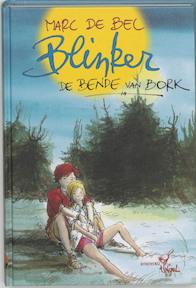 Blinker en de Bende van Bork - Marc de Bel (ISBN 9789077060049)