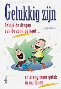 Gelukkig zijn - A. Matthews (ISBN 9789024373734)