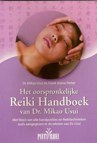 Het oorspronkelijke Reiki handboek van dr. Mikao Usui - M. Usui, F.A. Petter (ISBN 9789076771014)