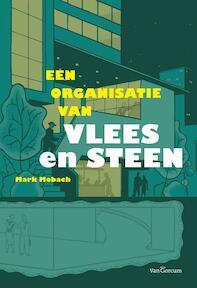 Een organisatie van vlees en steen - M. Mobach, Mark Mobach (ISBN 9789023245315)