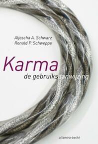 Karma, de gebruiksaanwijzing - A. Schwarz, R. Schweppe (ISBN 9789069638423)