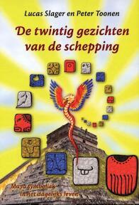 De twintig gezichten van de schepping - L. Slager, Lucas Slager, P. Toonen (ISBN 9789078070115)