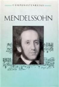 Componistenreeks / Mendelssohn - Wenneke Savenije (ISBN 9789025721855)