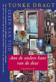 Deel 1: aan de andere kant van de deur - Tonke Dragt (ISBN 9789025833442)