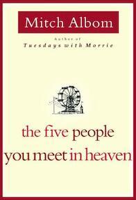 The Five People You Meet in Heaven - Mitch Albom (ISBN 9780786868711)
