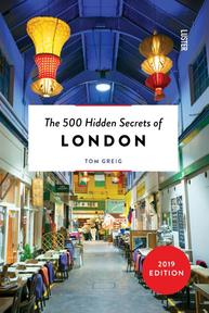 The 500 Hidden Secrets of London - Tom Greig (ISBN 9789460581731)