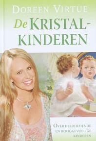 De kristal kinderen - Doreen Virtue (ISBN 9789022548103)