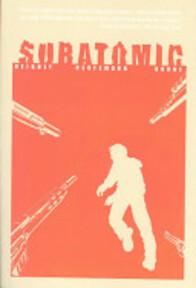 Subatomic - Patrick Neighly (ISBN 9780971799516)