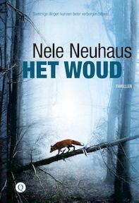 Het woud - Nele Neuhaus (ISBN 9789021405360)